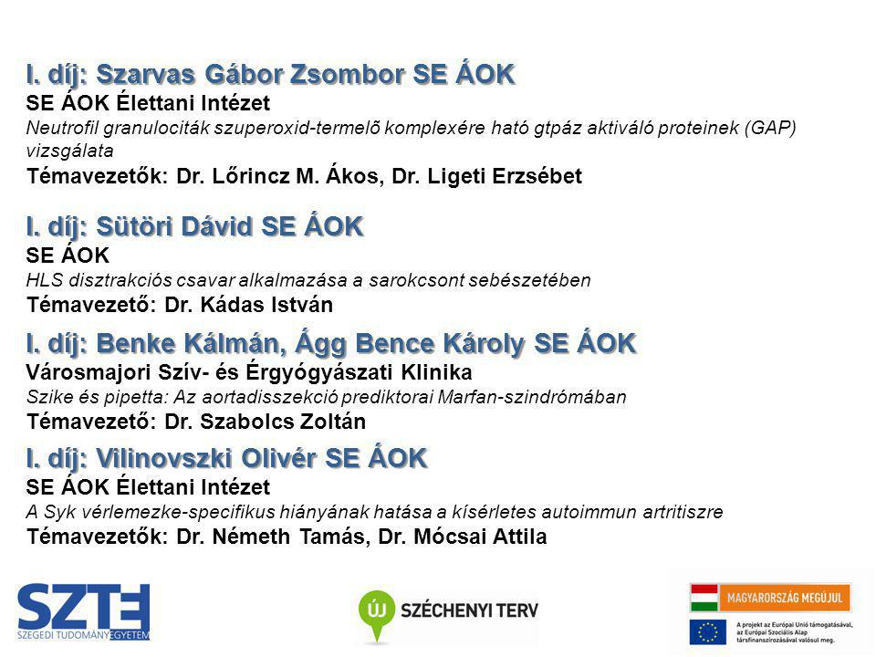 I. díj: Szarvas Gábor Zsombor SE ÁOK