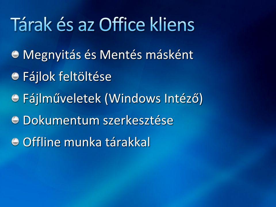 Tárak és az Office kliens