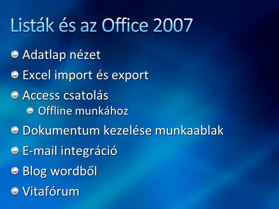 Listák és az Office 2007 Adatlap nézet Excel import és export