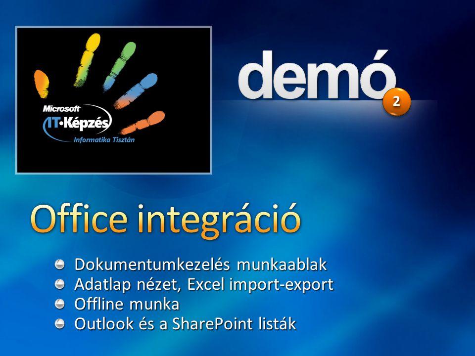 Office integráció Dokumentumkezelés munkaablak