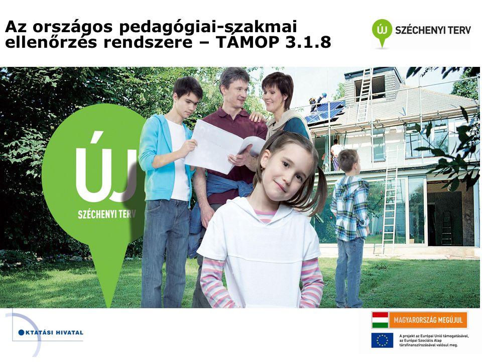Az országos pedagógiai-szakmai ellenőrzés rendszere – TÁMOP 3.1.8