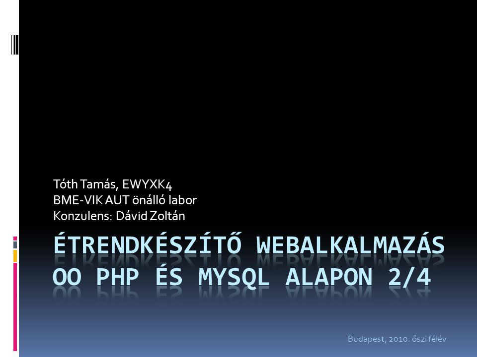 Étrendkészítő webalkalmazás OO PHP és MySQL alapon 2/4