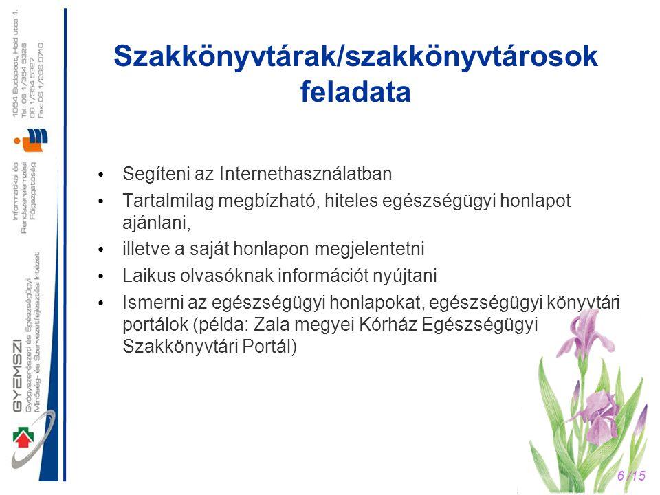 Szakkönyvtárak/szakkönyvtárosok feladata