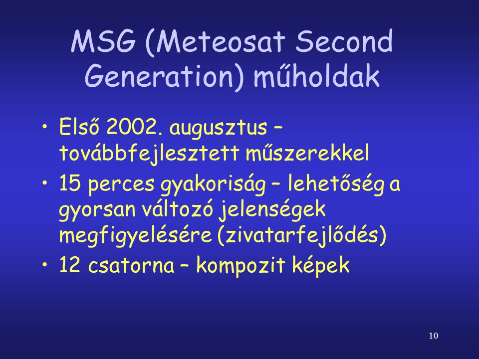MSG (Meteosat Second Generation) műholdak