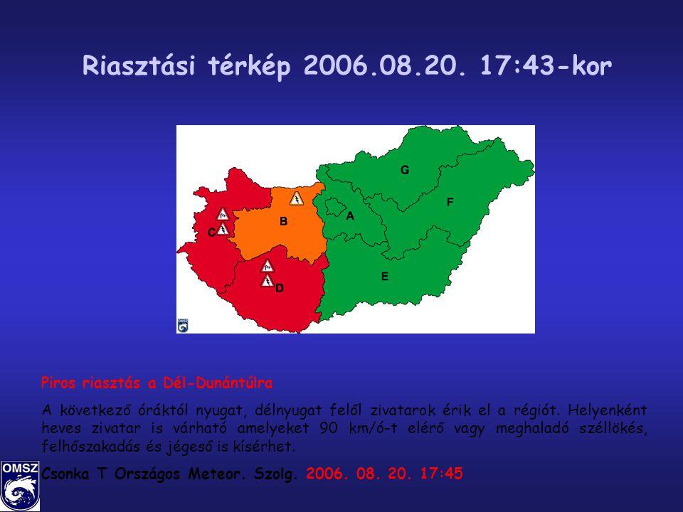 Riasztási térkép 2006.08.20. 17:43-kor