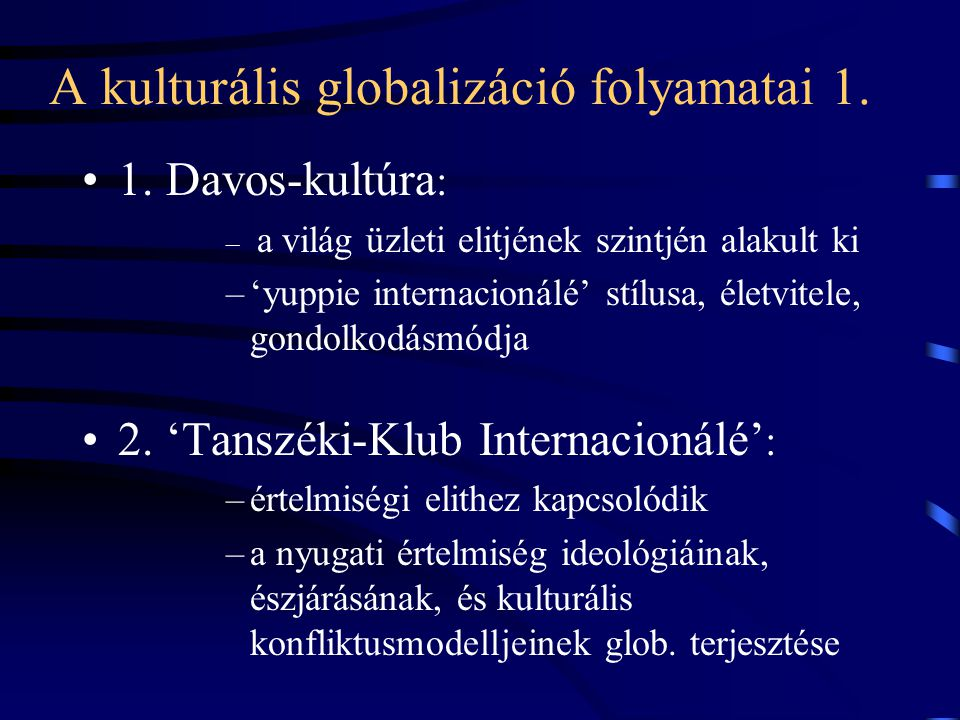 A kulturális globalizáció folyamatai 1.