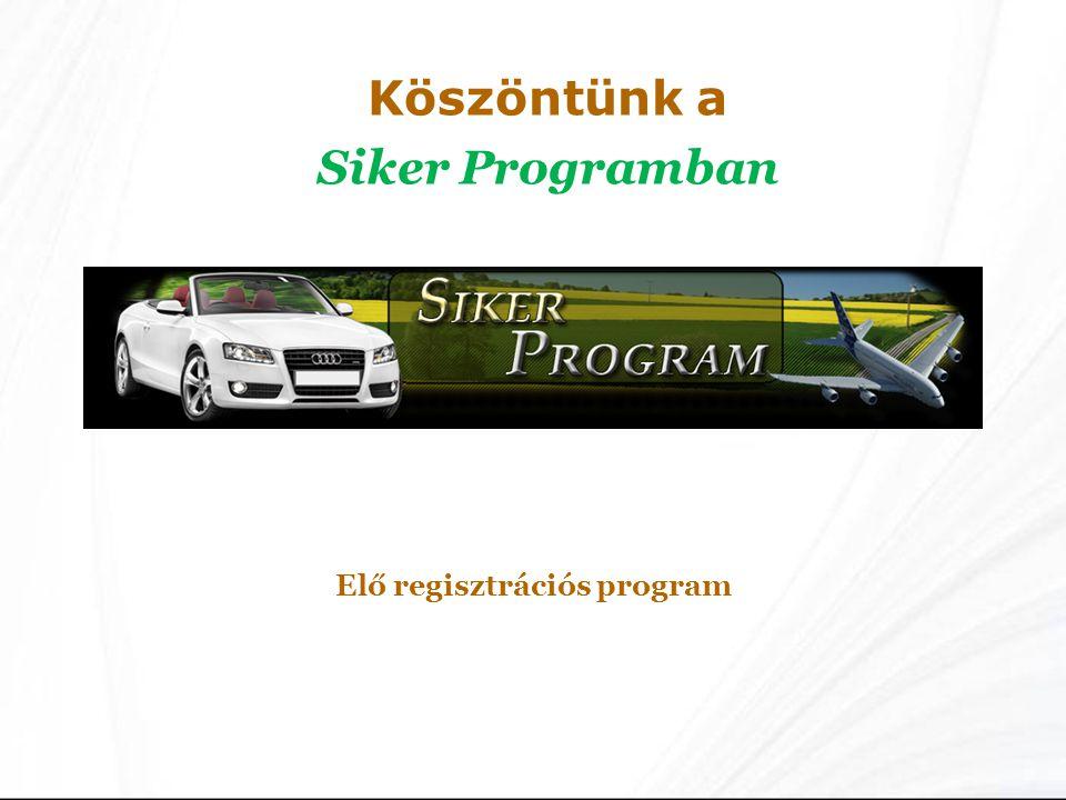 Elő regisztrációs program
