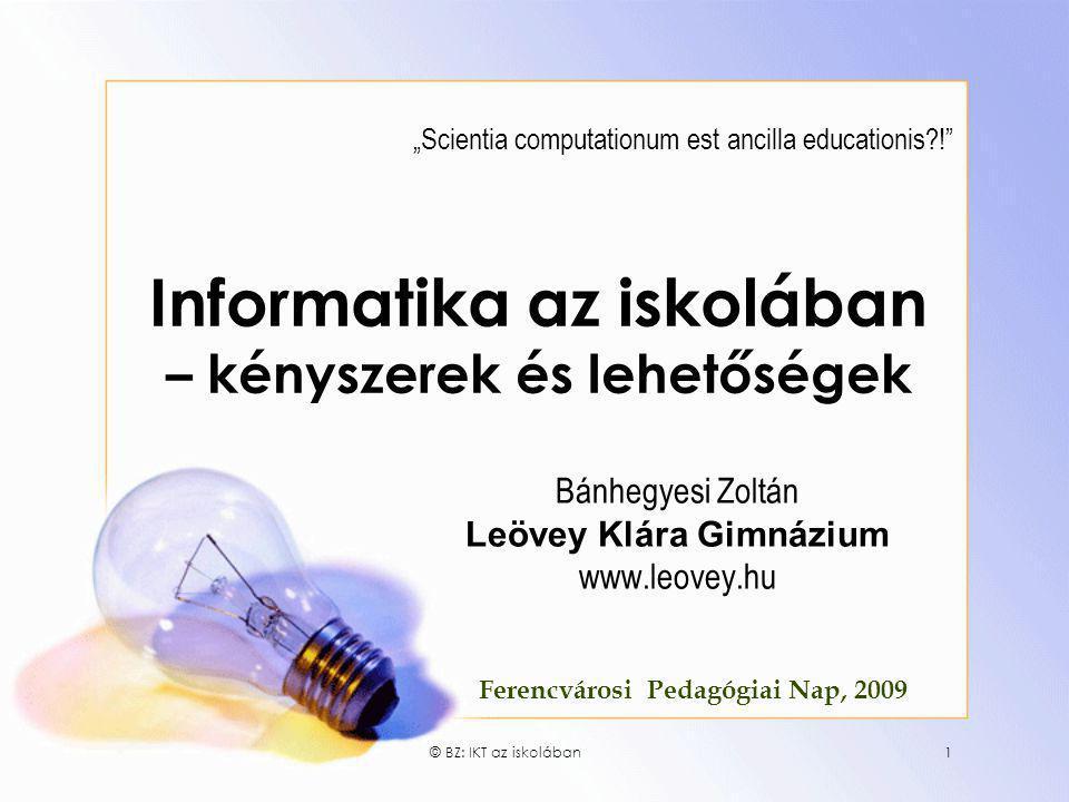 Informatika az iskolában – kényszerek és lehetőségek