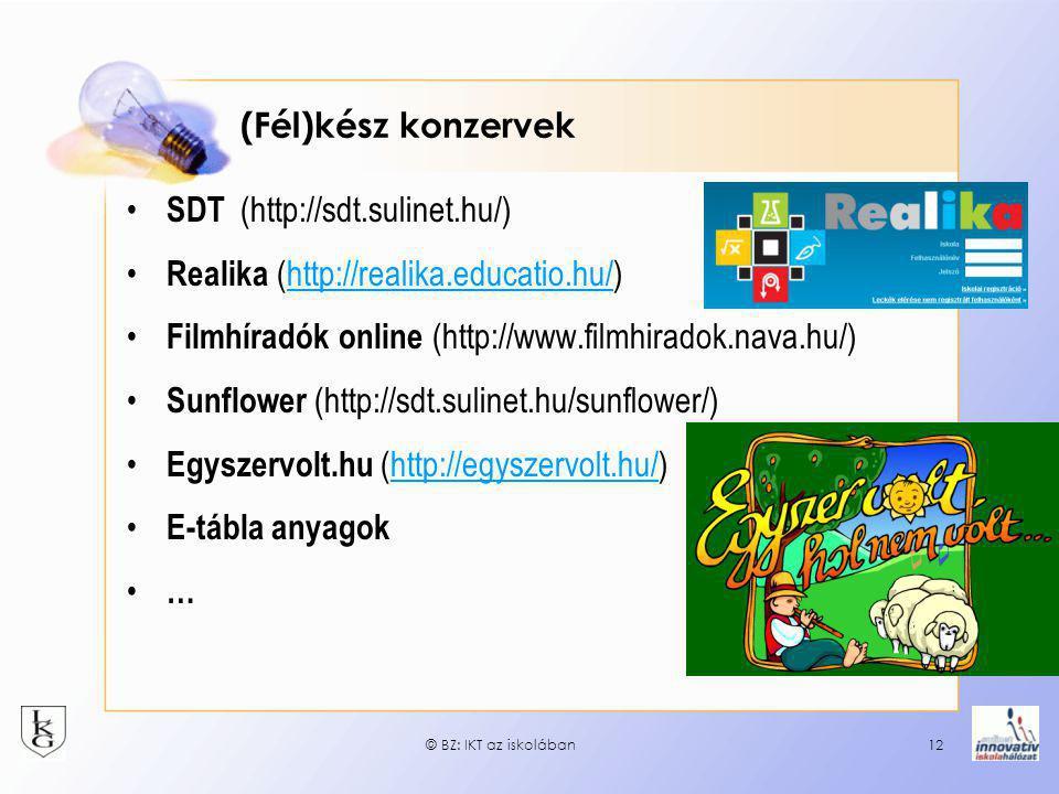 SDT (http://sdt.sulinet.hu/) Realika (http://realika.educatio.hu/)