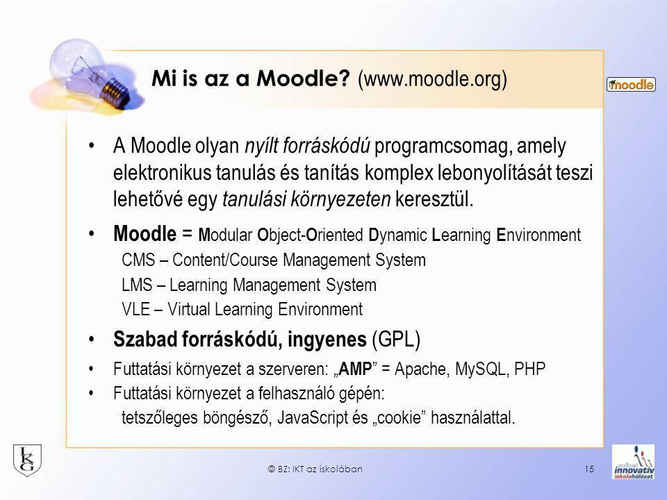 Mi is az a Moodle (www.moodle.org)
