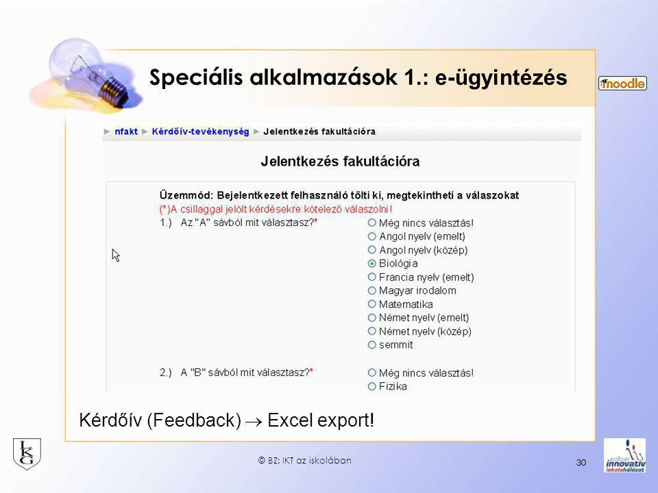 Speciális alkalmazások 1.: e-ügyintézés