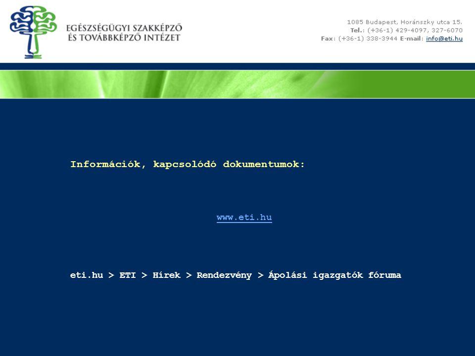 Információk, kapcsolódó dokumentumok: