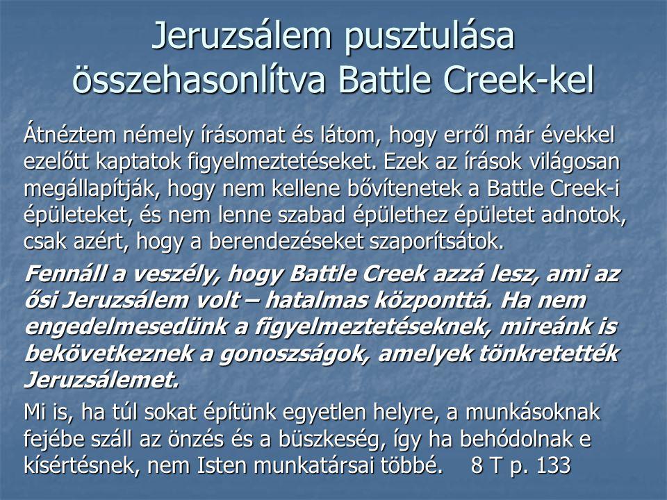 Jeruzsálem pusztulása összehasonlítva Battle Creek-kel