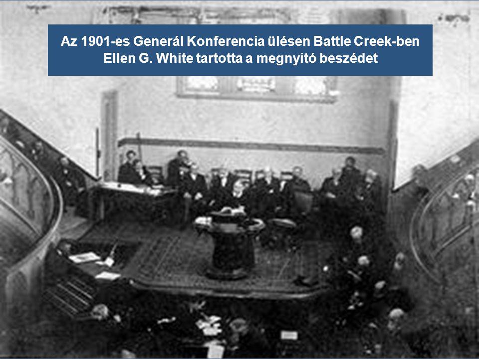 Az 1901-es Generál Konferencia ülésen Battle Creek-ben