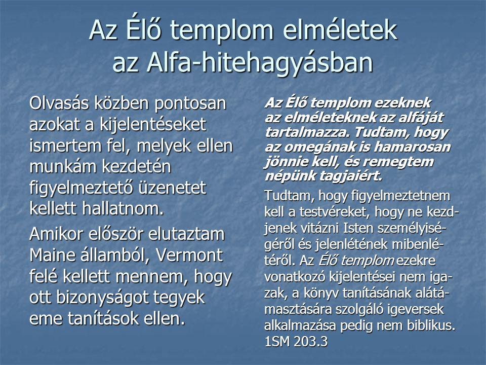 Az Élő templom elméletek az Alfa-hitehagyásban