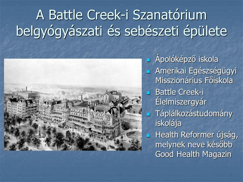 A Battle Creek-i Szanatórium belgyógyászati és sebészeti épülete
