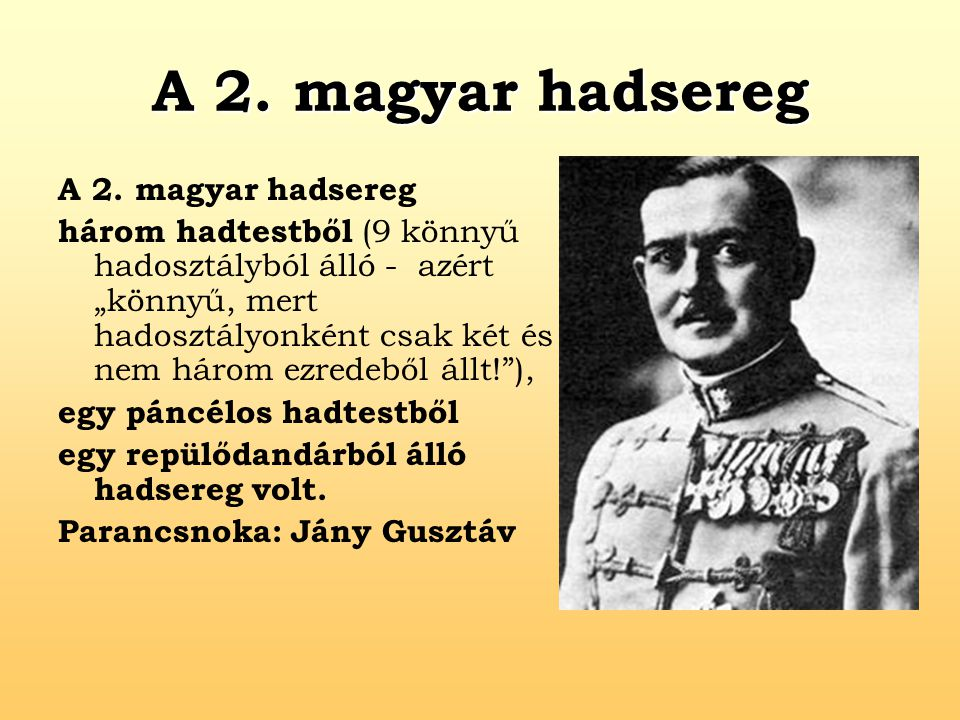 A 2. magyar hadsereg A 2. magyar hadsereg