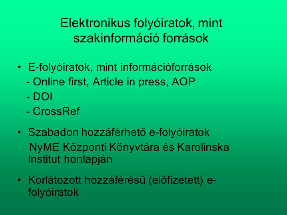 Elektronikus folyóiratok, mint szakinformáció források