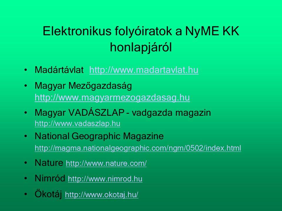 Elektronikus folyóiratok a NyME KK honlapjáról