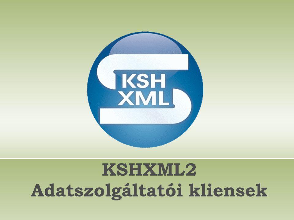 KSHXML2 Adatszolgáltatói kliensek