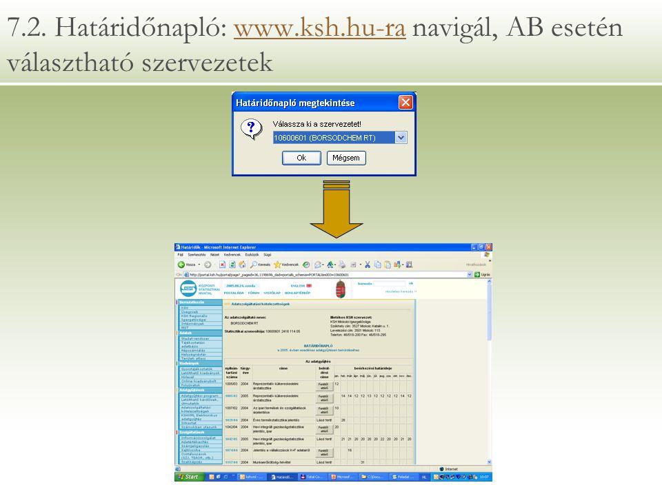 7. 2. Határidőnapló: www. ksh