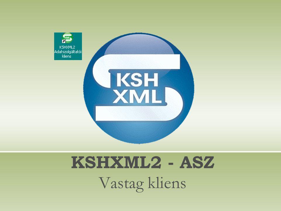 KSHXML2 - ASZ Vastag kliens
