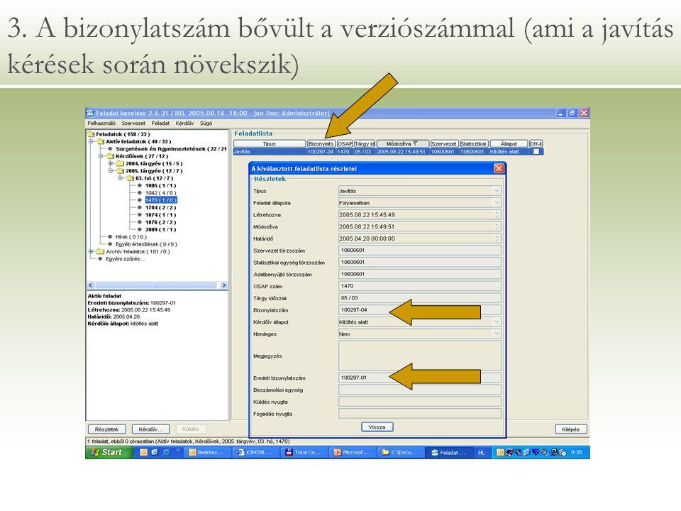 3. A bizonylatszám bővült a verziószámmal (ami a javítás kérések során növekszik)