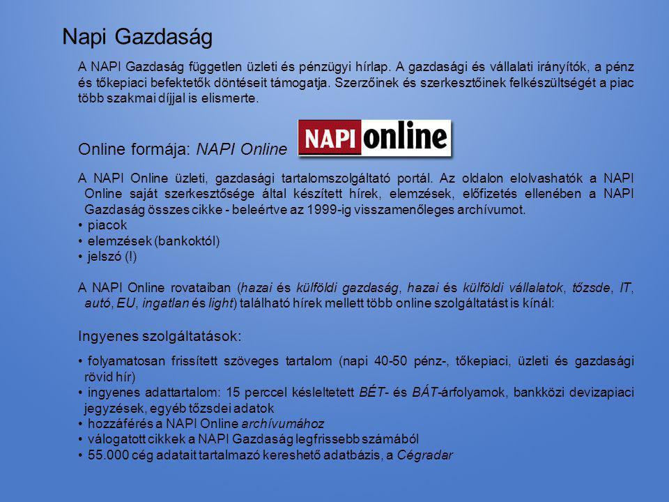Napi Gazdaság Online formája: NAPI Online Ingyenes szolgáltatások: