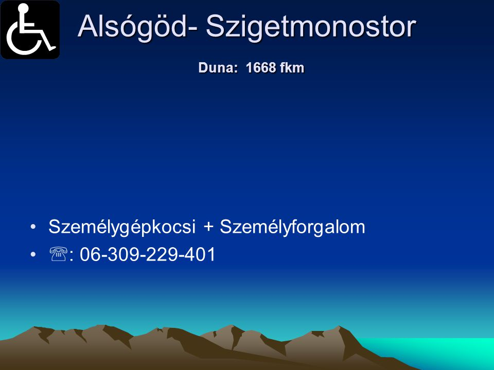 Alsógöd- Szigetmonostor Duna: 1668 fkm