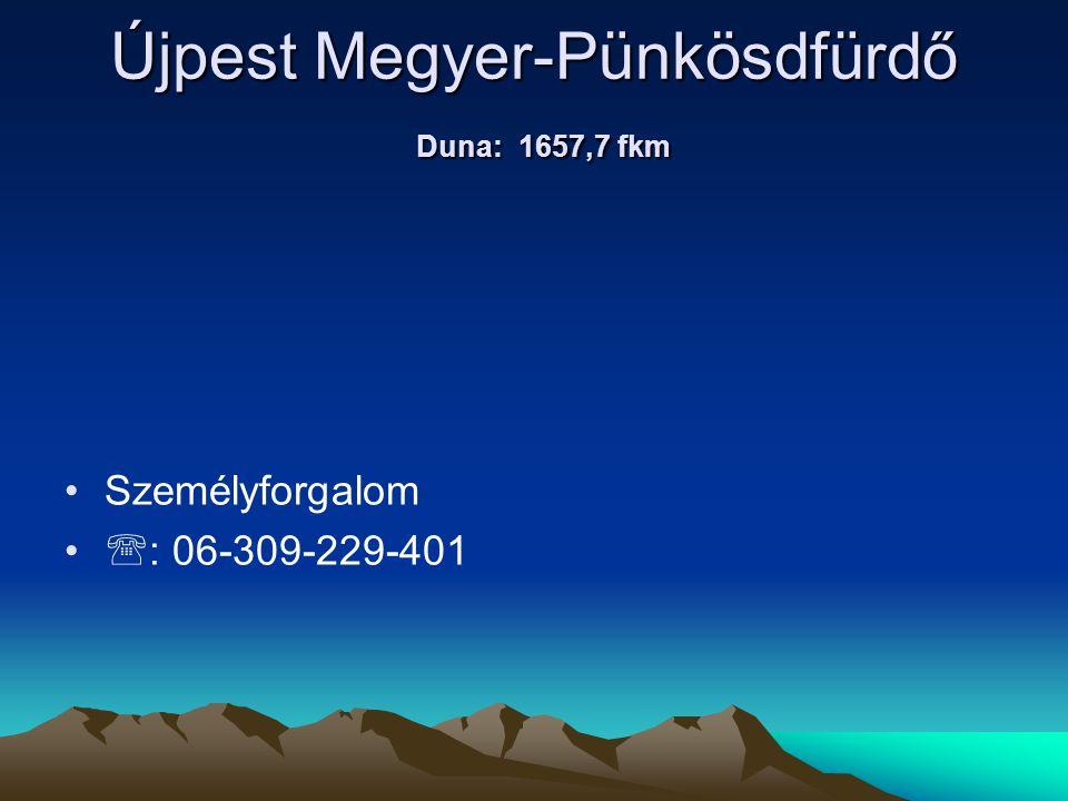 Újpest Megyer-Pünkösdfürdő Duna: 1657,7 fkm