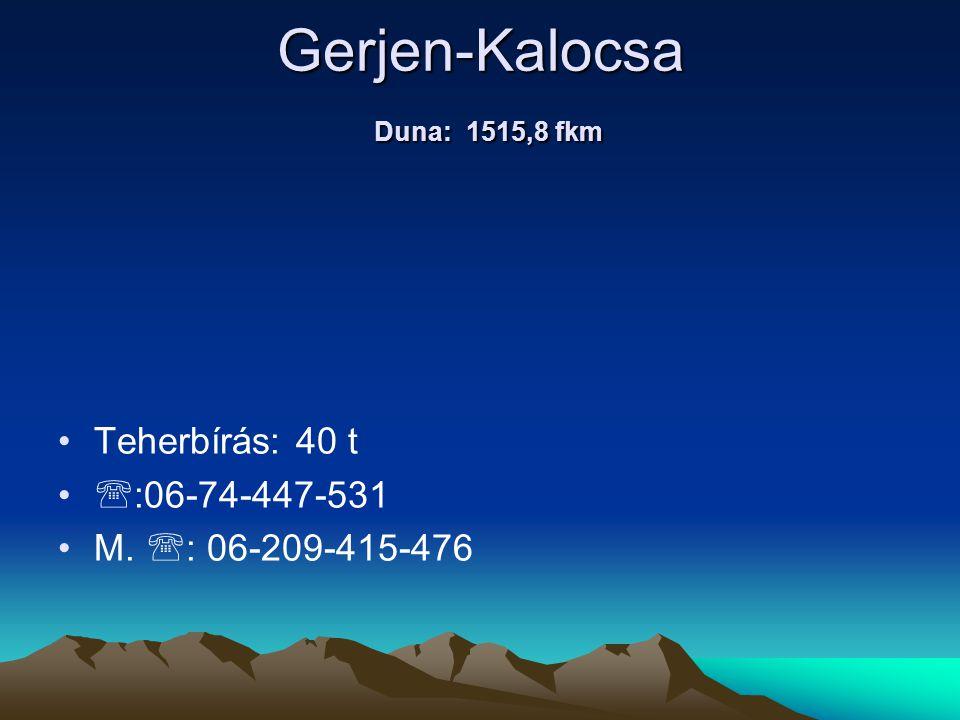 Gerjen-Kalocsa Duna: 1515,8 fkm