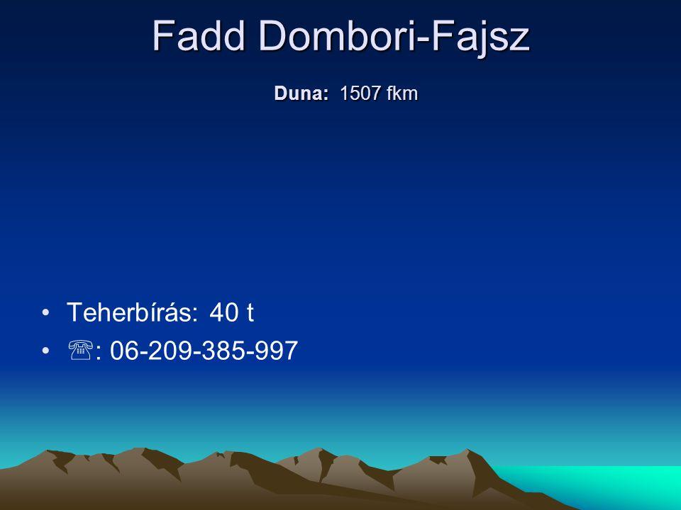 Fadd Dombori-Fajsz Duna: 1507 fkm