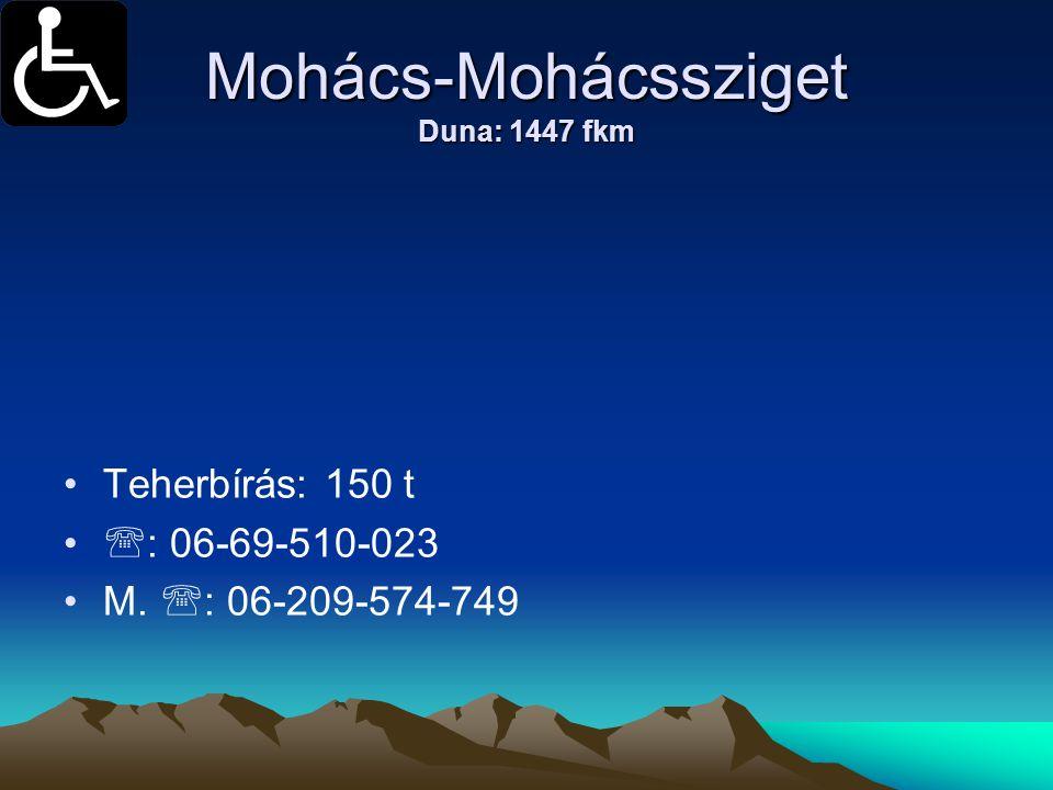 Mohács-Mohácssziget Duna: 1447 fkm
