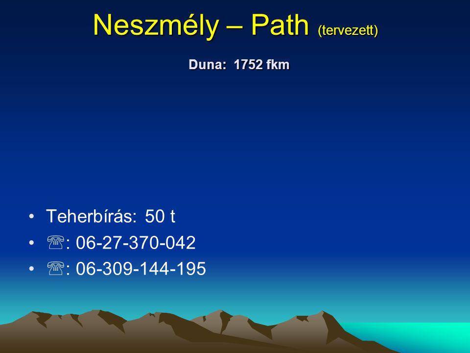 Neszmély – Path (tervezett) Duna: 1752 fkm