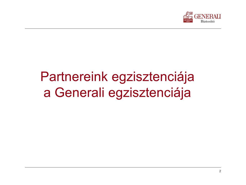 Partnereink egzisztenciája a Generali egzisztenciája