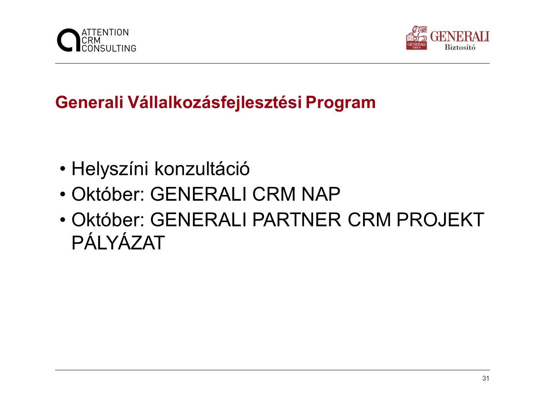 Helyszíni konzultáció Október: GENERALI CRM NAP
