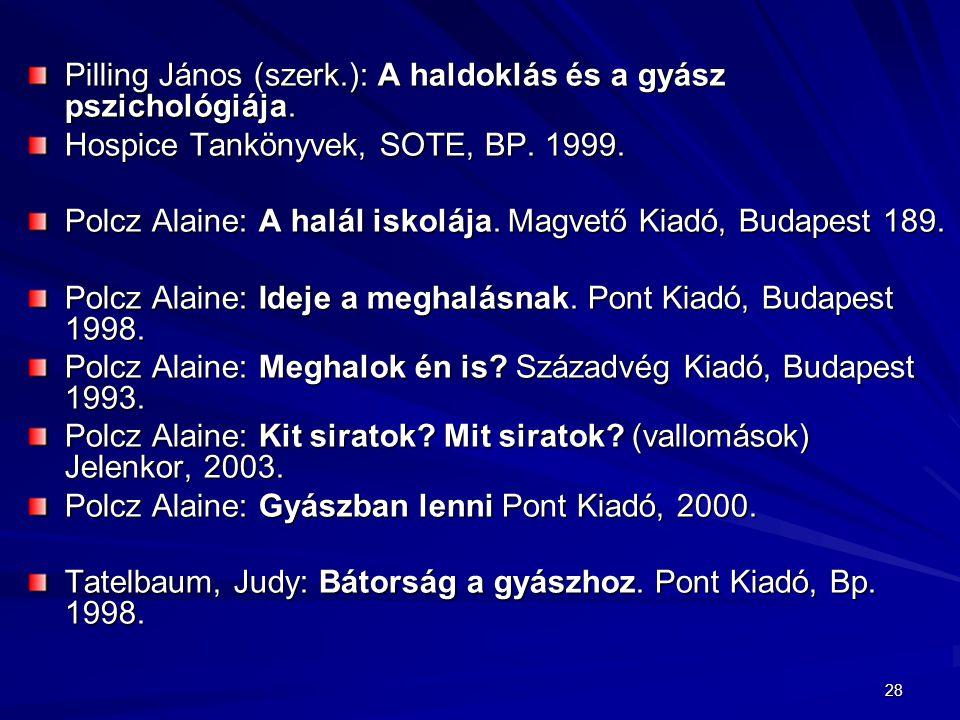 Pilling János (szerk.): A haldoklás és a gyász pszichológiája.