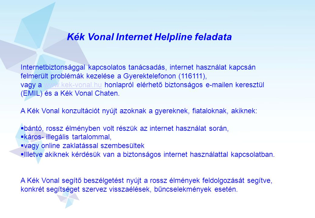 Kék Vonal Internet Helpline feladata