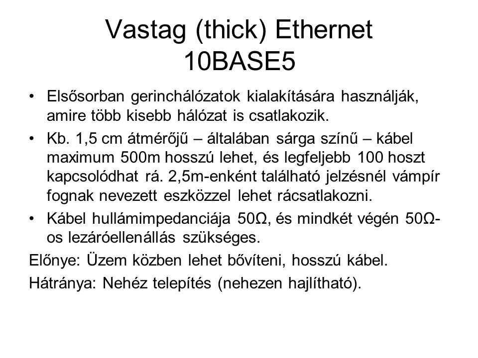 Vastag (thick) Ethernet 10BASE5