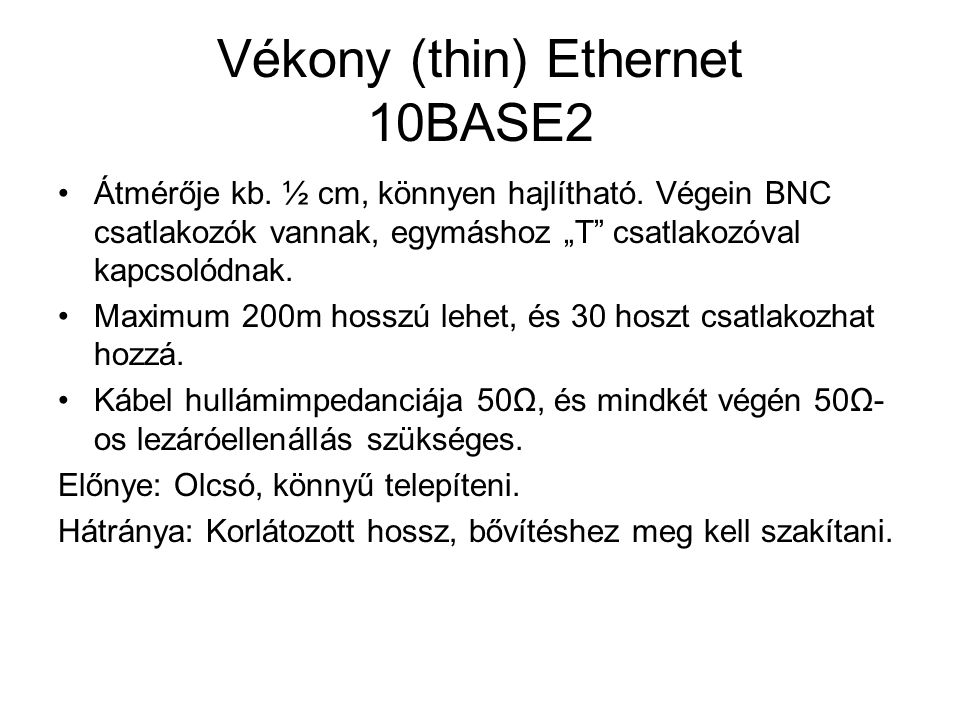 Vékony (thin) Ethernet 10BASE2
