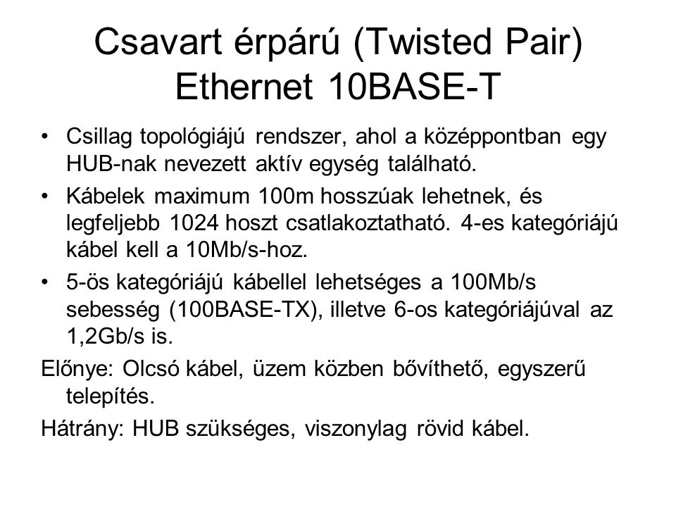Csavart érpárú (Twisted Pair) Ethernet 10BASE-T