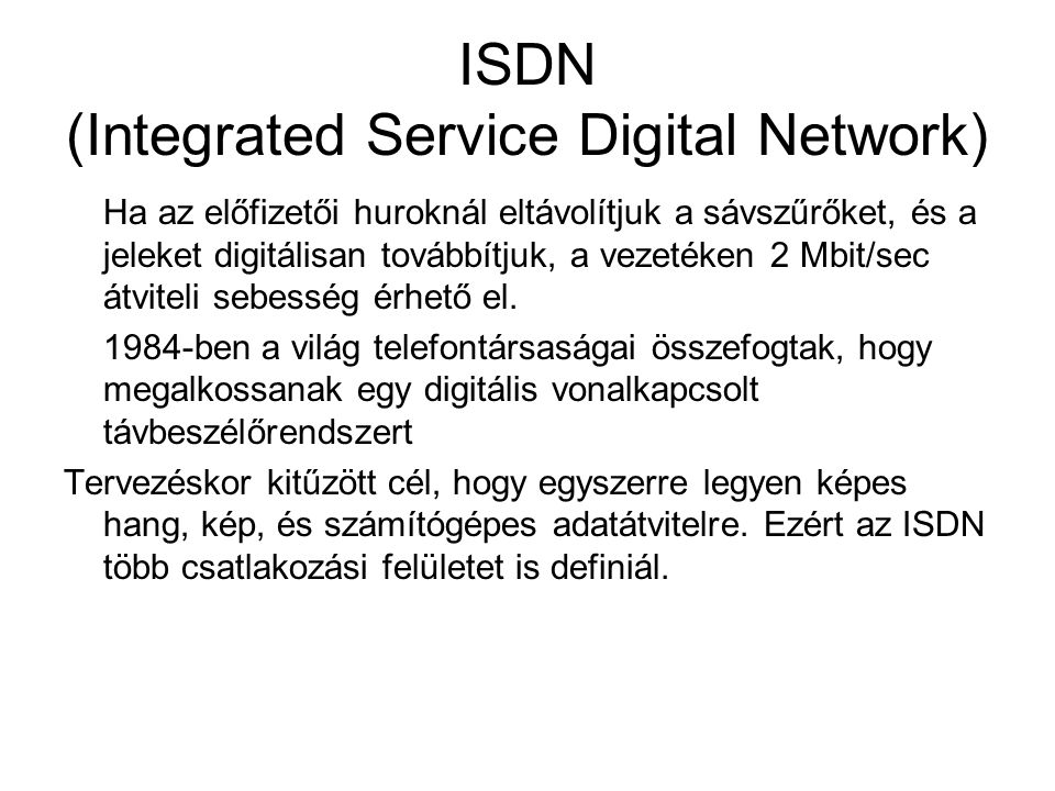 ISDN (Integrated Service Digital Network)