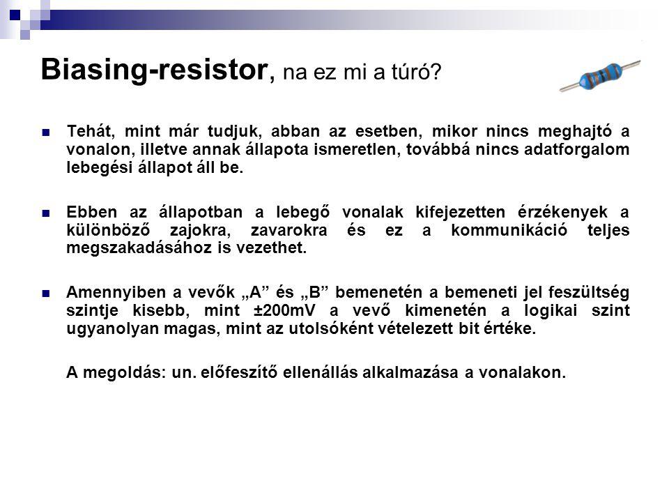 Biasing-resistor, na ez mi a túró