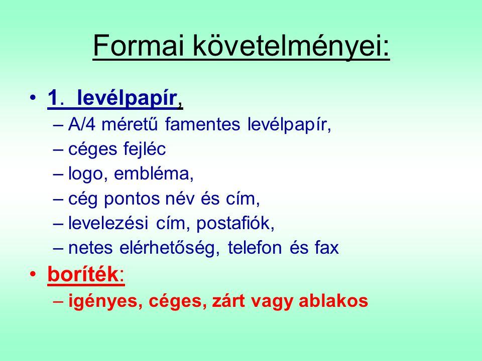 Formai követelményei: