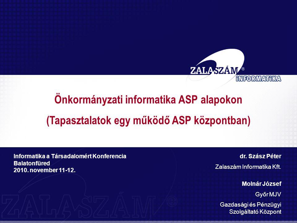Önkormányzati informatika ASP alapokon