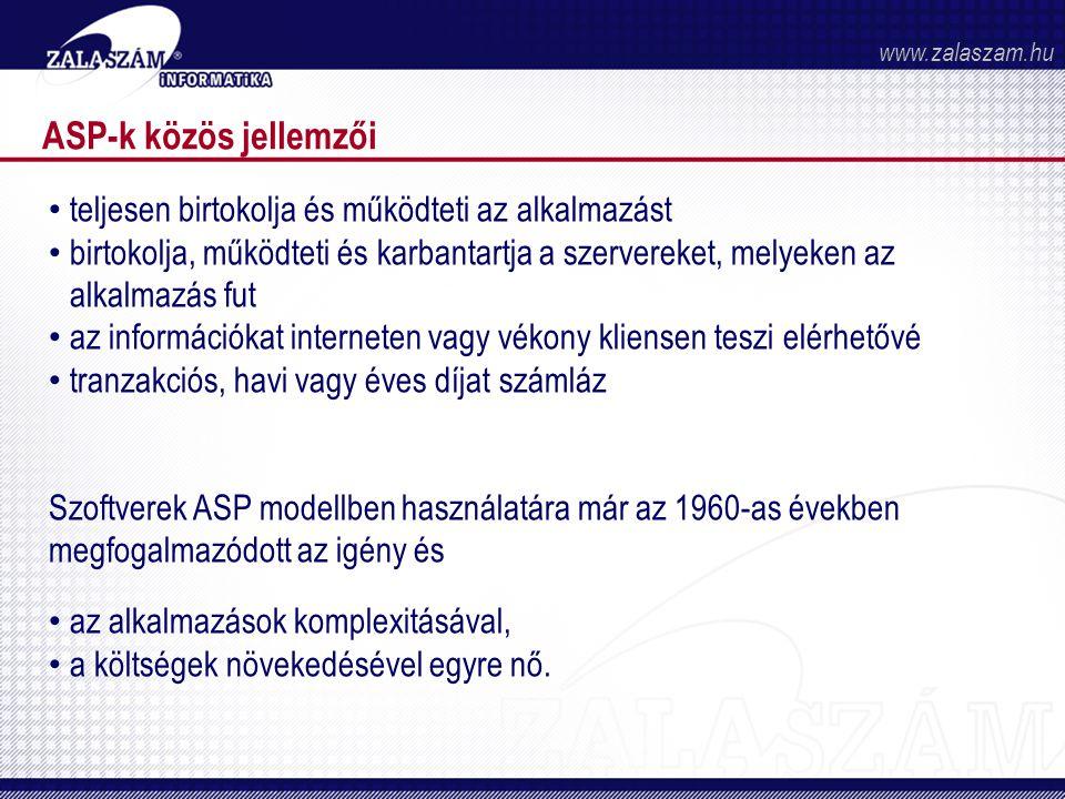 ASP-k közös jellemzői teljesen birtokolja és működteti az alkalmazást