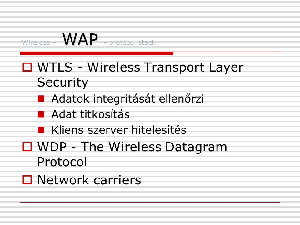 Wireless – WAP - protocol stack