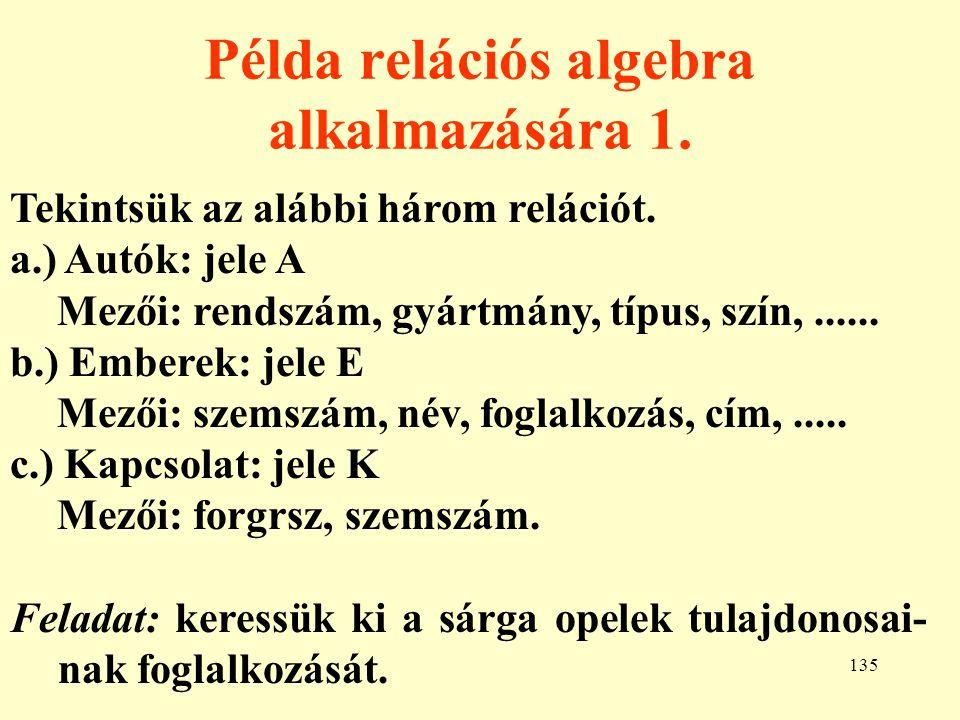 Példa relációs algebra alkalmazására 1.
