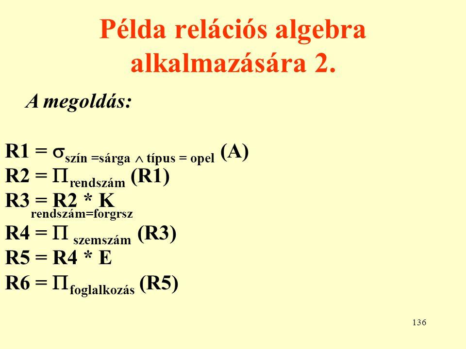 Példa relációs algebra alkalmazására 2.