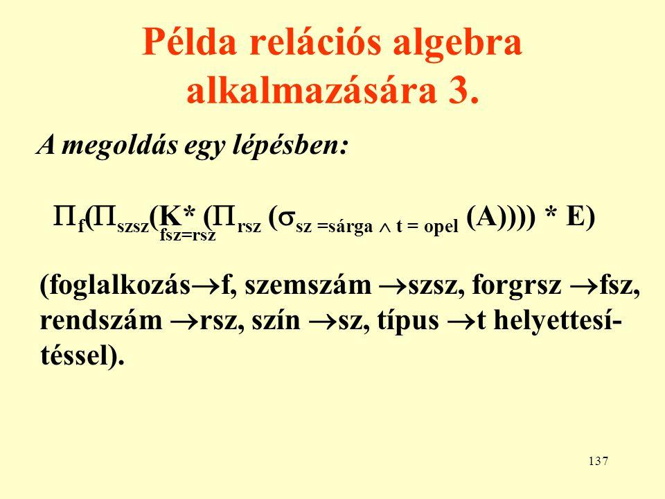 Példa relációs algebra alkalmazására 3.